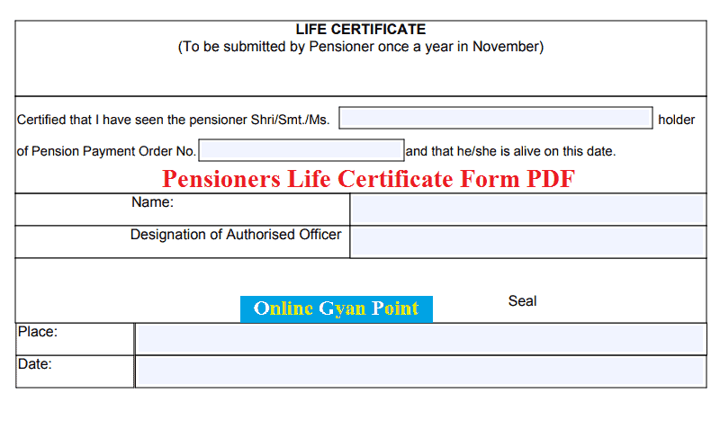 Life Certificate Form for Pensioners